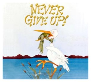 Persistence - never-give-up